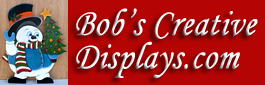 Bob's Creative Displays.com